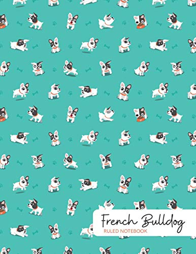 French Bulldog Ruled Notebook: 150 Page Journal
