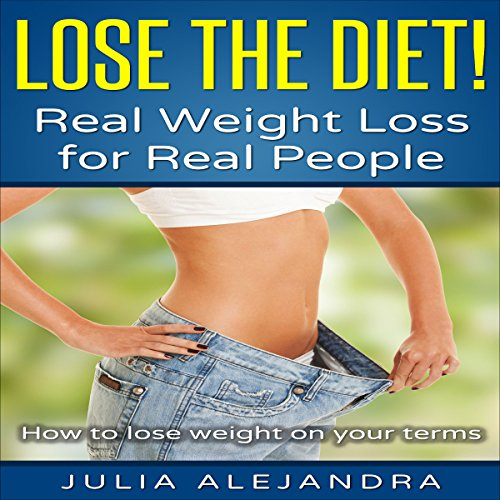 Lose the Diet! audiobook cover art