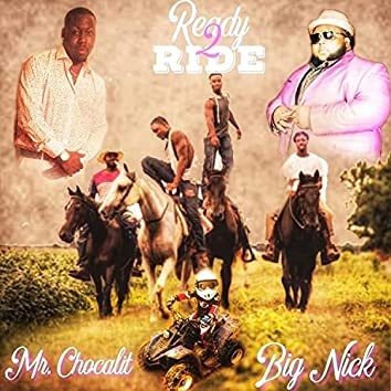 Ready2Ride (feat. Big Nick)