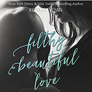 Filthy Beautiful Love audiobook cover art