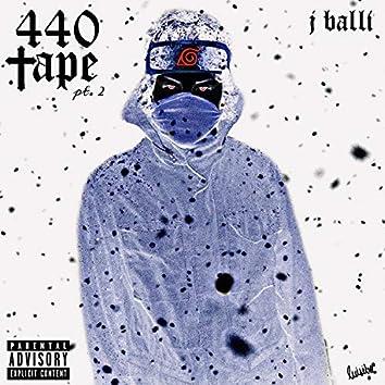The 440 Tape Pt2