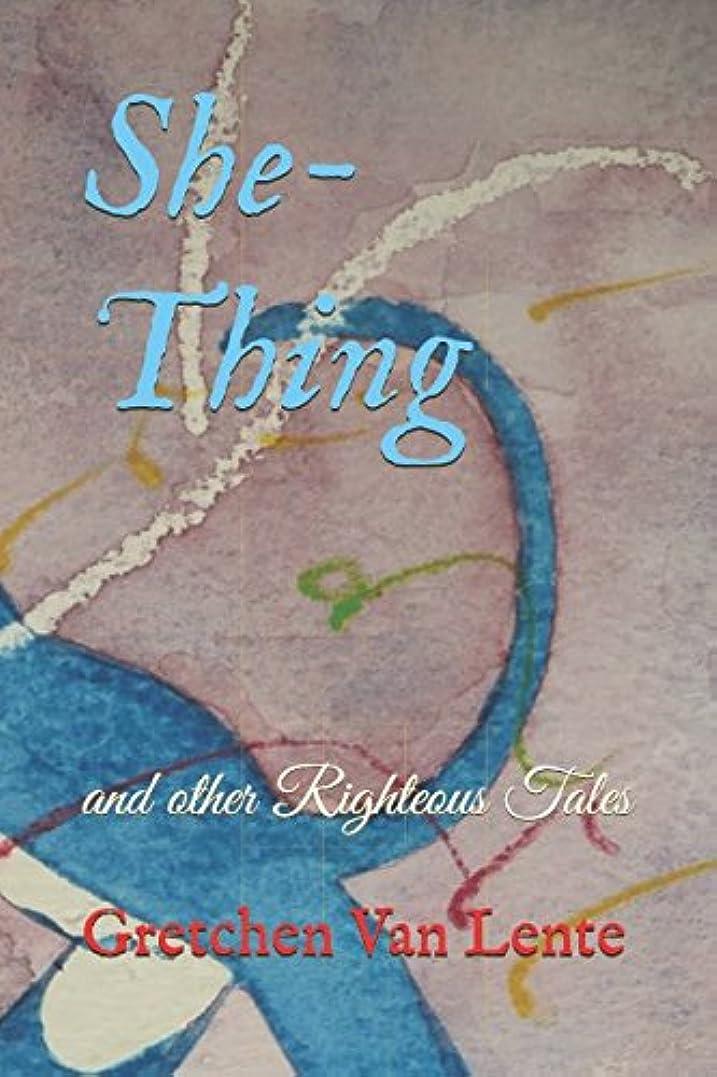 蒸留する楕円形暗殺者She-Thing and Other Righteous Tales