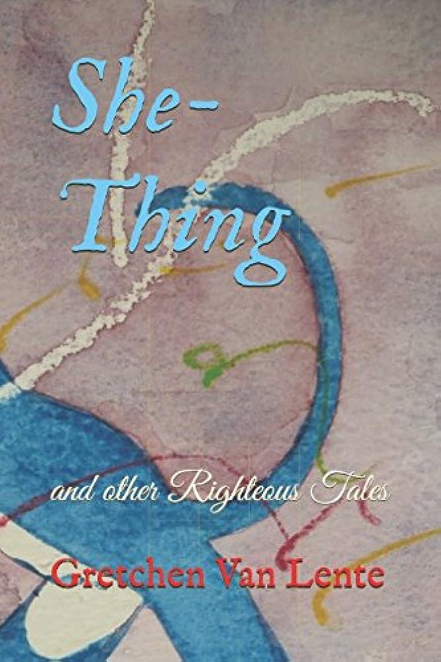 ファウル毒液高速道路She-Thing and Other Righteous Tales