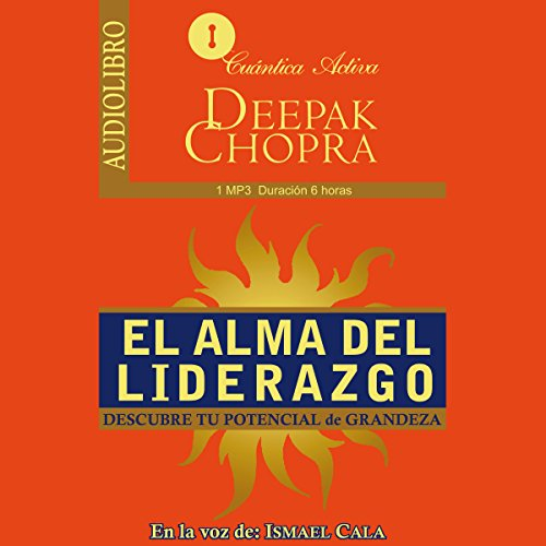 El Alma del Liderazgo [The Soul of Leadership] audiobook cover art