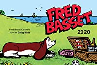 Fred Basset Yearbook 2020: Witty Comic Strips from Britain's Best-Loved Basset Hound