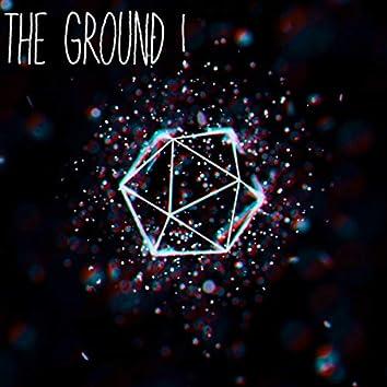 The Ground!
