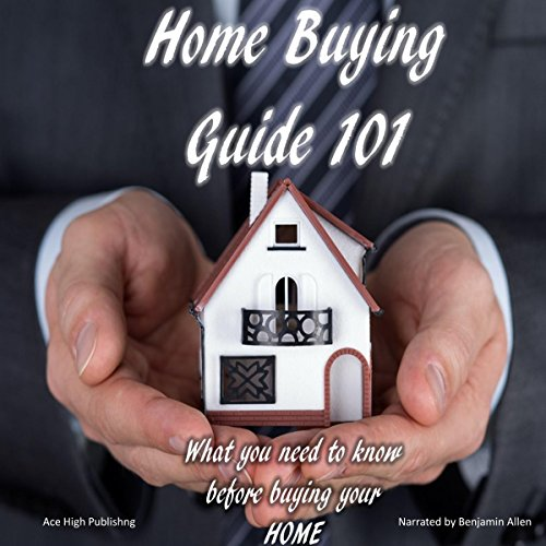 Home Buying Guide 101: What You Need to Know Before Buying Your Home      My Home Series, Volume 1              De :                                                                                                                                 Ace High Publishing                               Lu par :                                                                                                                                 Benjamin Allen                      Durée : 14 min     Pas de notations     Global 0,0