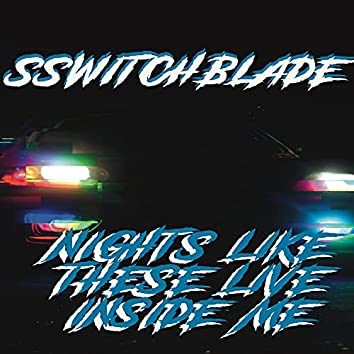 Nights Like These Live Inside Me