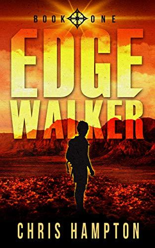 Edge Walker by [Chris Hampton, Morgan Chinnock]