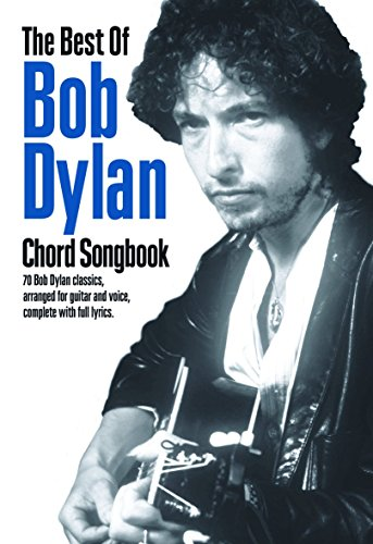 The Best Of Bob Dylan - Chord Songbook: Songbook für Gesang, Gitarre