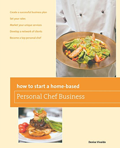 Compare Textbook Prices for How to Start a Home-based Personal Chef Business Home-Based Business Series Second Edition ISBN 9780762763665 by Vivaldo, Denise