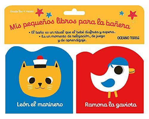 León El Marinero. Ramona La Gaviota (Mis pequeños libros para la bañera)