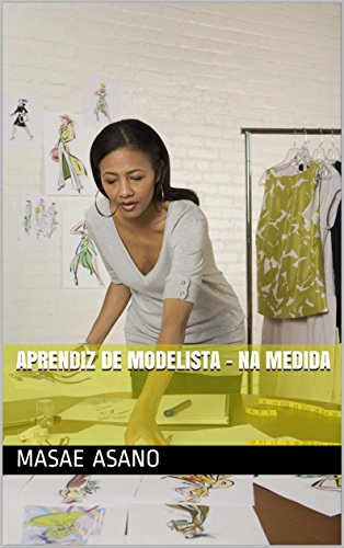 Aprendiz de Modelista - Na Medida