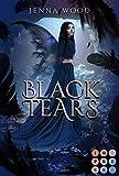 Die Black-Reihe 3: Black Tears: Düsterer Liebesroman für Fantasy-Fans (3)