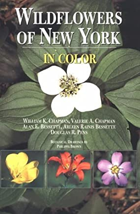 Wildflowers of New York in Color by William Chapman (1998-11-01)