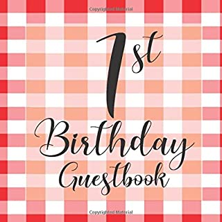 1st Birthday Guest Book: Red White Picnic BBQ Plaid Tartan Themed - First Party Baby Anniversary Event Celebration Keepsake Book - Family Friend Sign ... W/ Gift Recorder Tracker Log & Picture Space