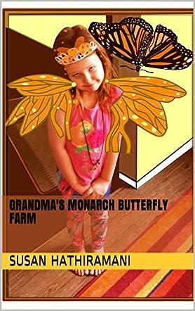 Grandma's Monarch Butterfly Farm