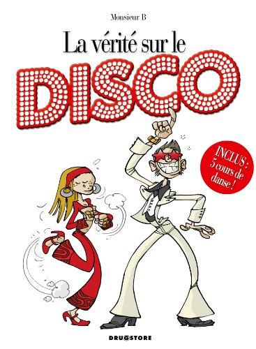 La vérité sur le disco