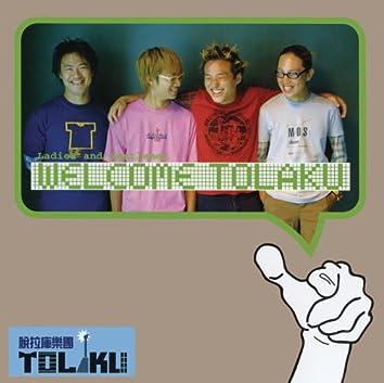 Welcome TOLAKU (2CD)
