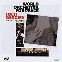 World Orchestra for Peace 10th Anniversary (W/Dvd)
