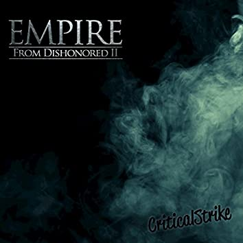 """Empire (Rap Inspired by """"Dishonored 2"""")"""