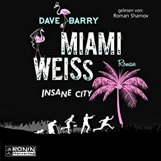 Miami Weiss: Insane City Titelbild