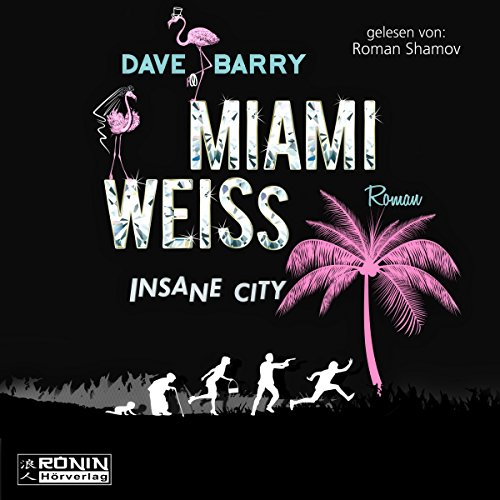 Miami Weiss: Insane City audiobook cover art