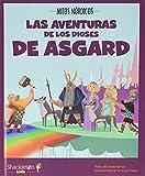 Las aventuras de los dioses de Asgard: 2 (Mitos nórdicos)