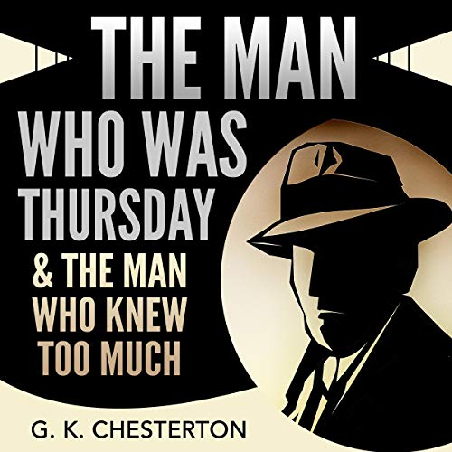 Page de couverture de The Man Who Was Thursday & The Man Who Knew Too Much