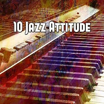 10 Jazz Attitude