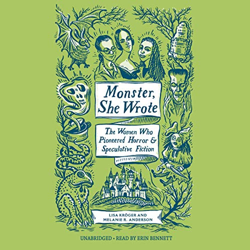 Monster, She Wrote Audiobook By Lisa Kröger, Melanie R. Anderson cover art