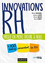 Innovations RH - Passer en mode digital et agile - Passer en mode digital et agile de Michel Barabel