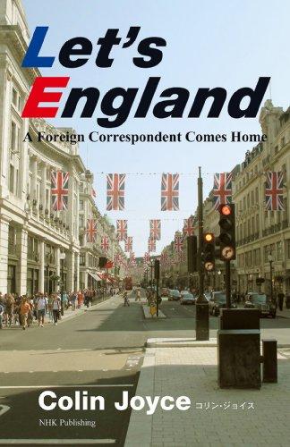 Let's England―A Foreign Correspondent Comes Home