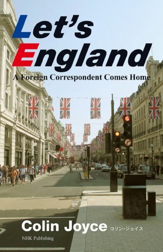 Let's England―A Foreign Correspondent Comes Homeの詳細を見る