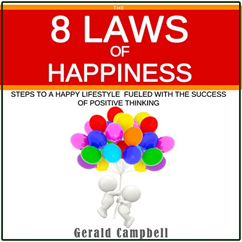 The 8 Laws of Happiness audiobook cover art