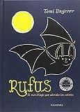 Rufus: El murciélago que adoraba los colores (libros para soñar)
