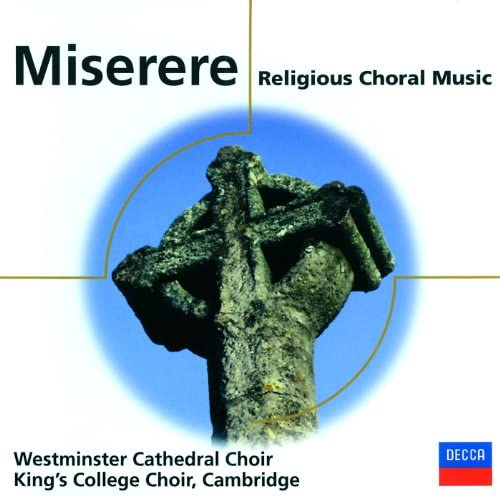 The Choir of King's College, Cambridge, The Choir Of Westminster Abbey, Stephen Cleobury & Sir David Willcocks