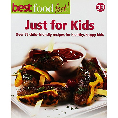 Best Food Fast: Cheap Eats & Leftovers (Over 75 Simple Recipes For Tasty Low-Cost Meals)