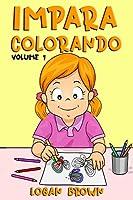 Impara Colorando Volume 1