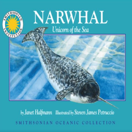 Narwhal: Unicorn of the Sea audiobook cover art