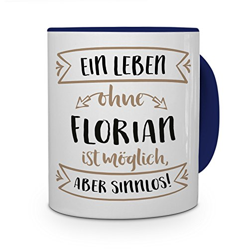 printplanet® Tasse mit Namen Florian - Motiv Sinnlos - Namenstasse, Kaffeebecher, Mug, Becher, Kaffeetasse - Farbe Blau