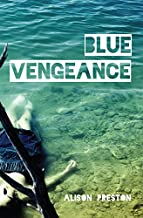 Blue Vengeance (Norwood Flats Mysteries, The Book 6)