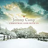 Songtexte von Jeremy Camp - Christmas: God with Us