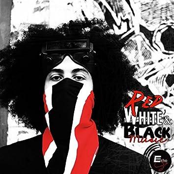 Red, White, & Black Music