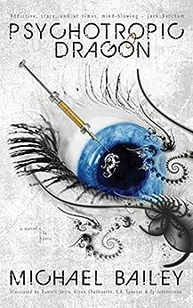 Psychotropic Dragon (English Edition) van [Michael Bailey, Daniele Serra, Glenn Chadbourne, L.A. Spooner, Ty Scheuerman]