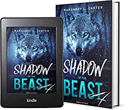 Shadow of the Beast: Contemporary Fantasy Romance Novel by [Margaret L. Carter]
