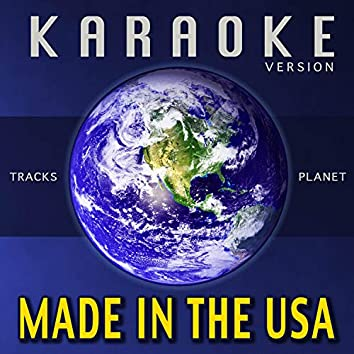 Made in the USA (Karaoke Version)
