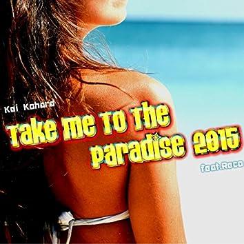 Take Me To The Paradise (2015)