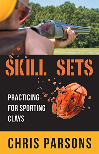 Skill Sets - Practicing for Sporting Clays