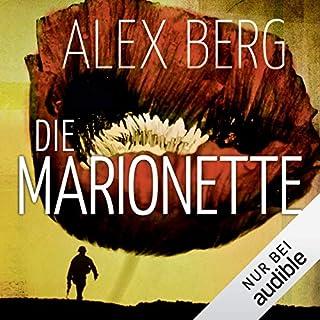 Die Marionette                   Autor:                                                                                                                                 Alex Berg                               Sprecher:                                                                                                                                 Detlef Bierstedt                      Spieldauer: 10 Std. und 37 Min.     416 Bewertungen     Gesamt 4,1